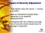 impact of severity adjustment