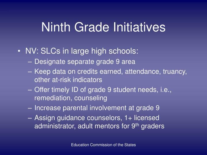 Ninth Grade Initiatives