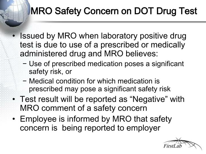 MRO Safety Concern on DOT Drug Test