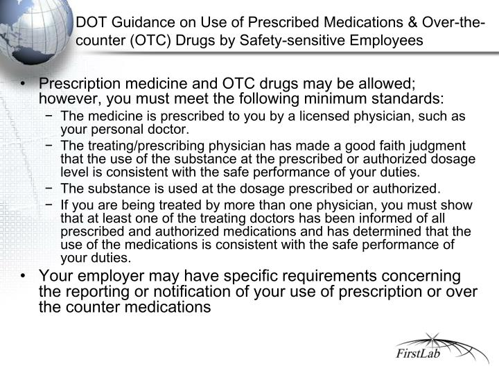 DOT Guidance on Use of Prescribed Medications & Over-the-counter (OTC) Drugs by Safety-sensitive Employees