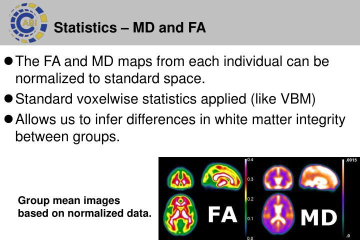 Statistics – MD and FA
