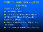 ethical behavior can be taught