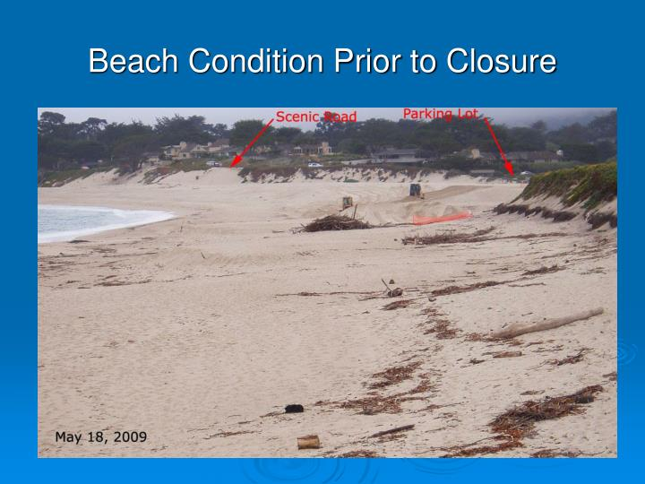 Beach Condition Prior to Closure