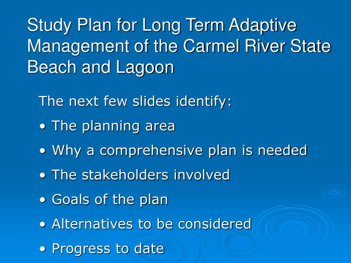 Study plan for long term adaptive management of the carmel river state beach and lagoon