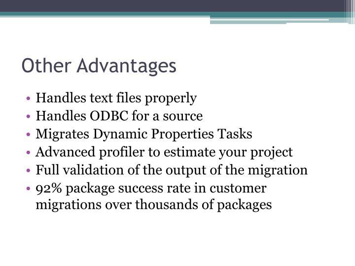 Other Advantages