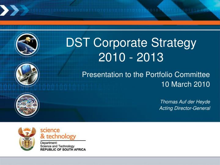 Dst corporate strategy 2010 2013