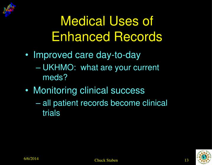 Medical Uses of Enhanced Records