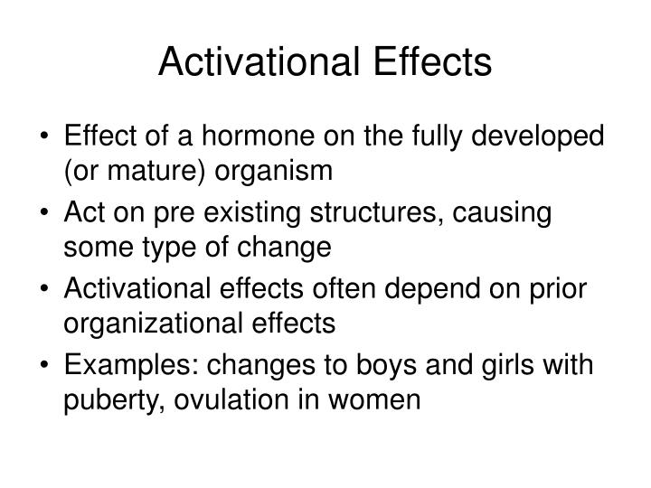 Activational Effects