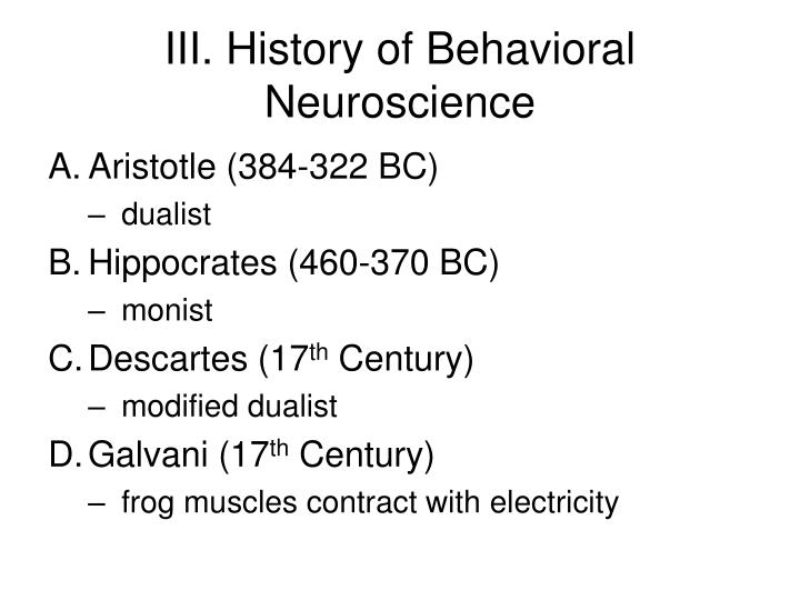 III. History of Behavioral Neuroscience