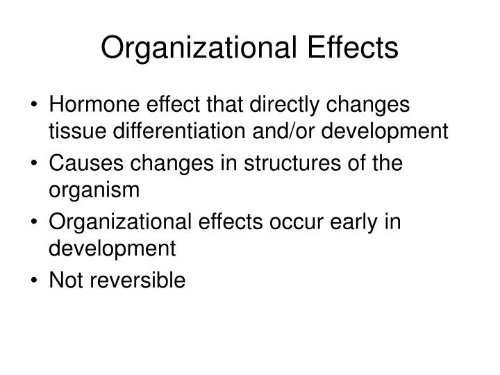 Organizational Effects