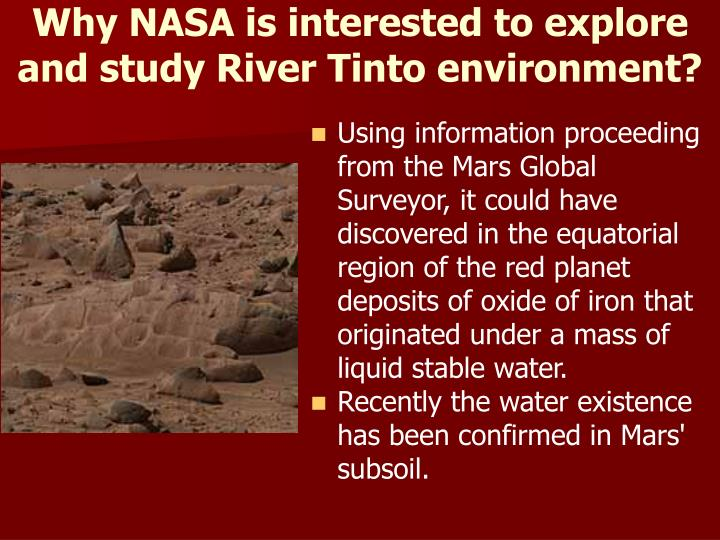 Why NASA is interested to explore and study River Tinto environment?