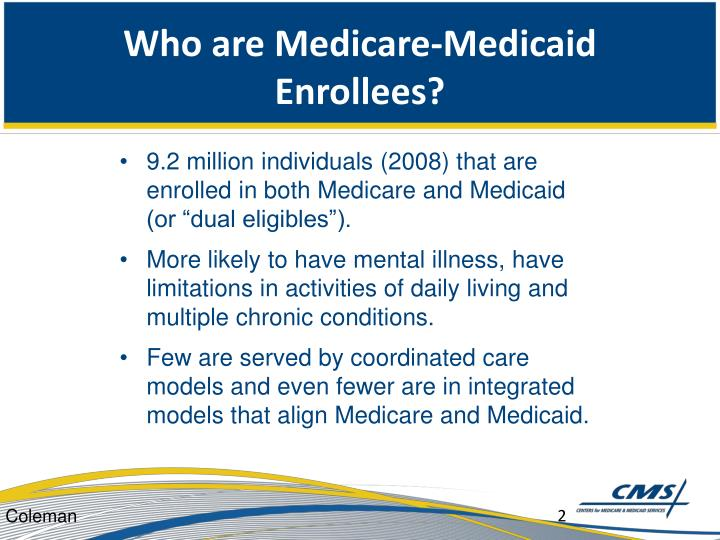Who are medicare medicaid enrollees