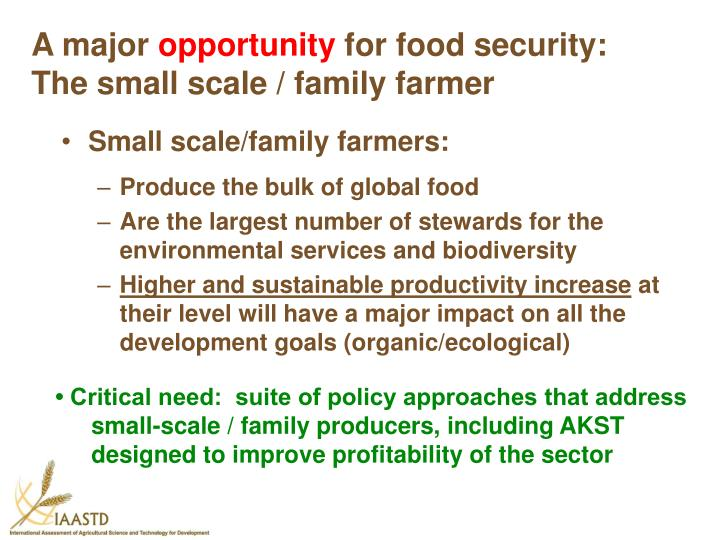 Small scale/family farmers: