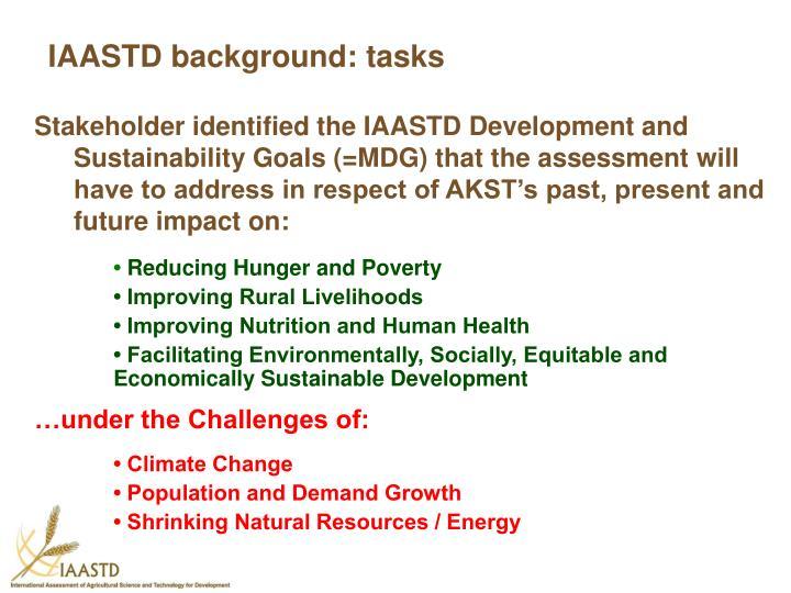 IAASTD background: tasks
