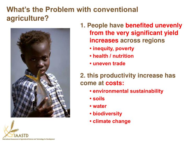 What's the Problem with conventional agriculture?