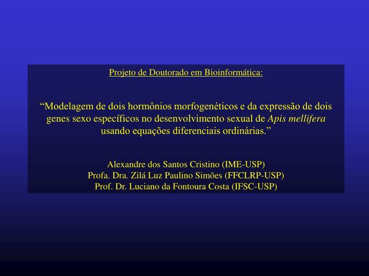 Projeto de Doutorado em Bioinformática: