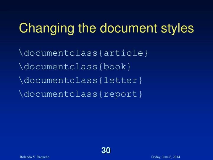Changing the document styles