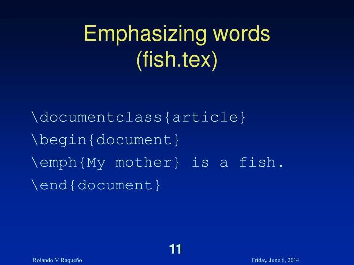 Emphasizing words
