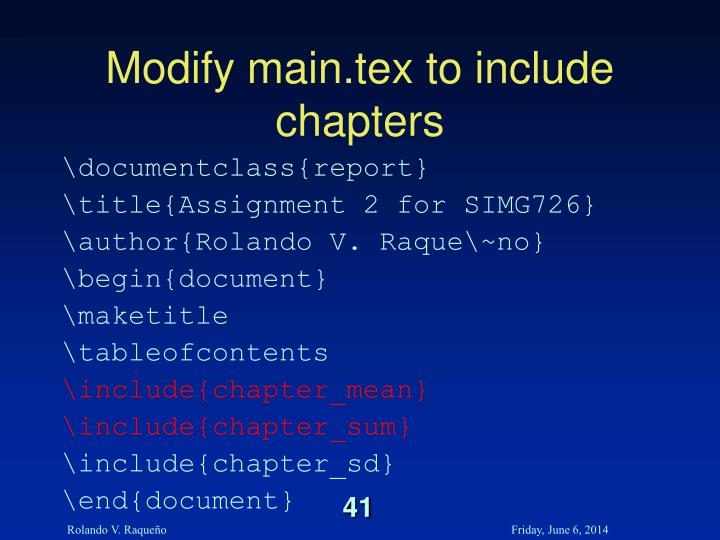 Modify main.tex to include chapters