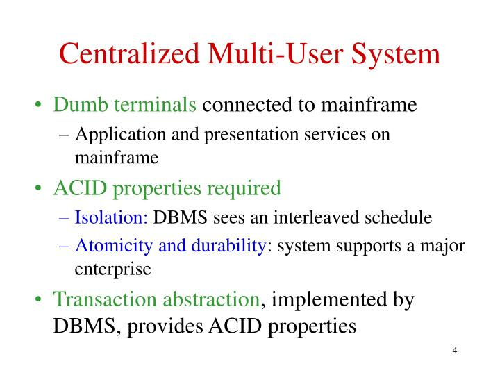 Centralized Multi-User System