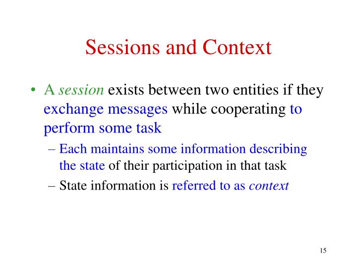 Sessions and Context
