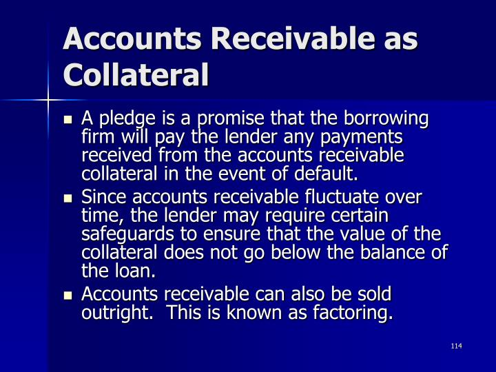 Accounts Receivable as Collateral