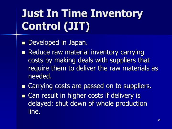 Just In Time Inventory Control (JIT)