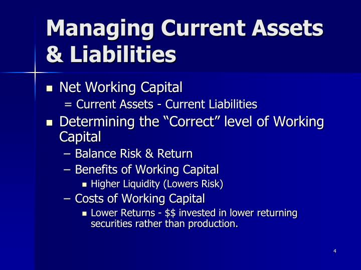 Managing Current Assets & Liabilities