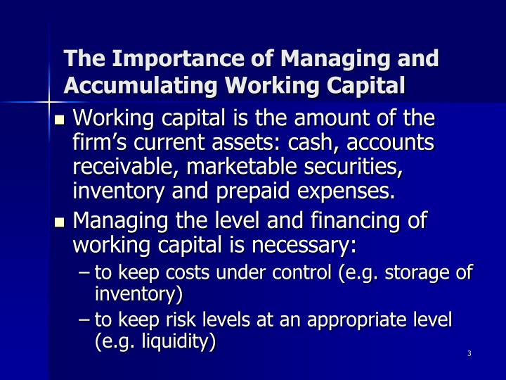 The importance of managing and accumulating working capital