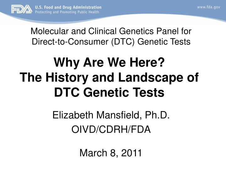 Why are we here the history and landscape of dtc genetic tests