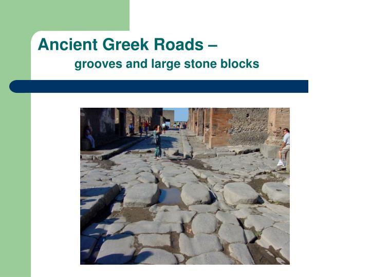 Ancient Greek Roads –