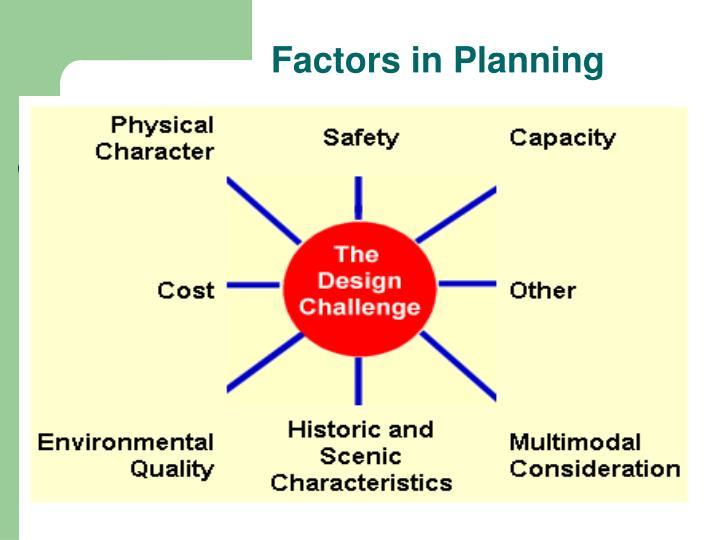 Factors in Planning