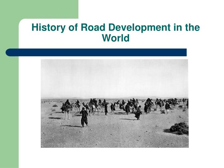 History of Road Development in the World