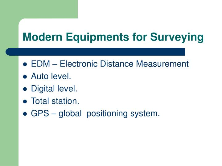 Modern Equipments for Surveying
