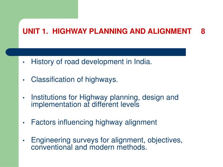 UNIT 1.  HIGHWAY PLANNING AND ALIGNMENT8