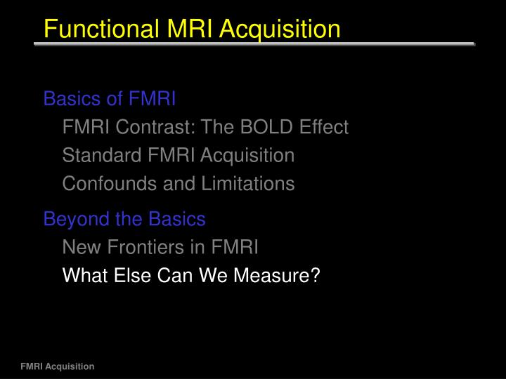 Functional MRI Acquisition