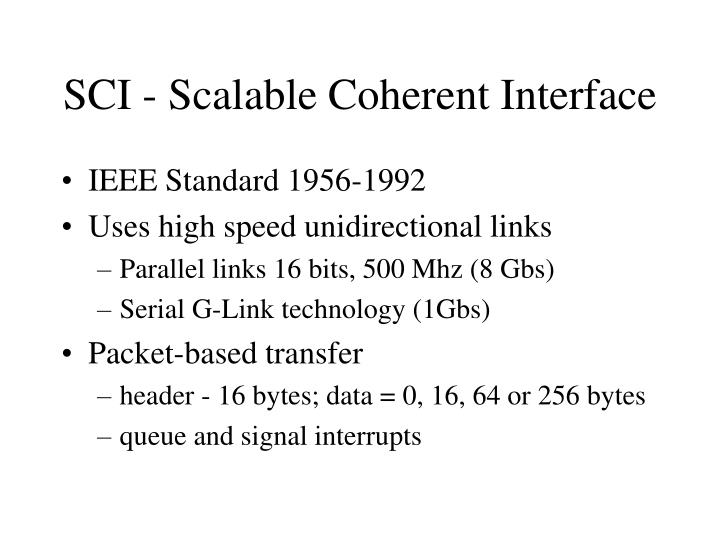 SCI - Scalable Coherent Interface