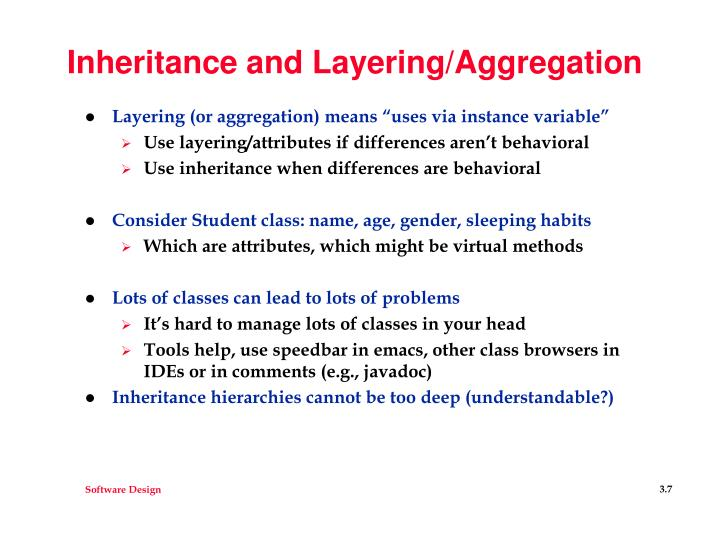 Inheritance and Layering/Aggregation