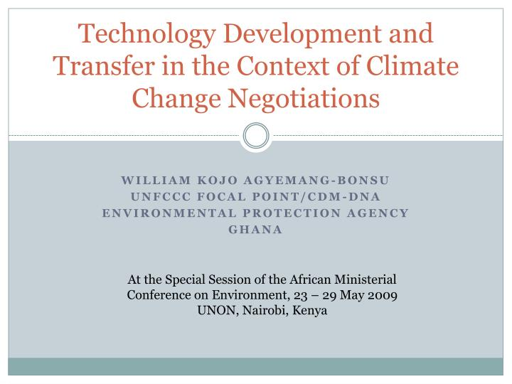 technology development and transfer in the context of climate change negotiations n.