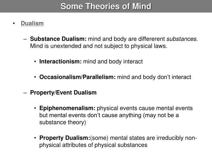 theory of dualism essay Descartes' arguments for distinguishing mind and body  it doesn't establish dualism for this, we need to know that bodies exist and that their.