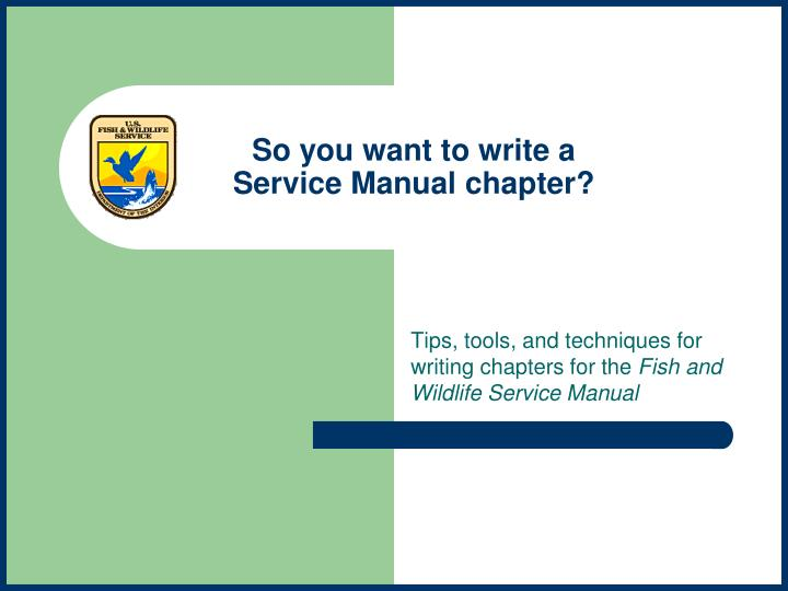 so you want to write a service manual chapter n.
