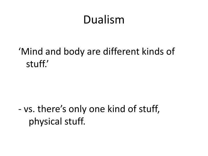 Dualism