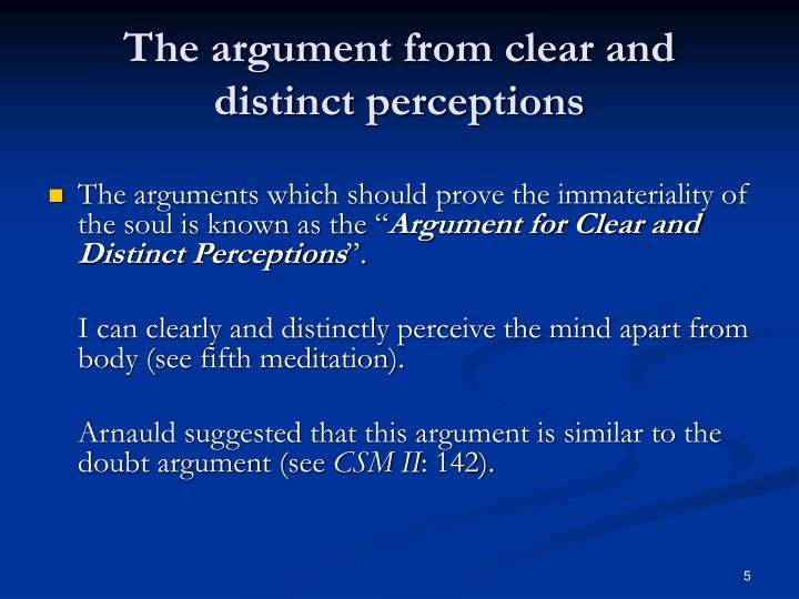 The argument from clear and distinct perceptions