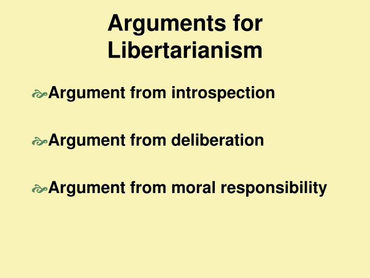 Arguments for Libertarianism