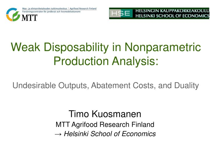 Weak Disposability in Nonparametric Production Analysis: