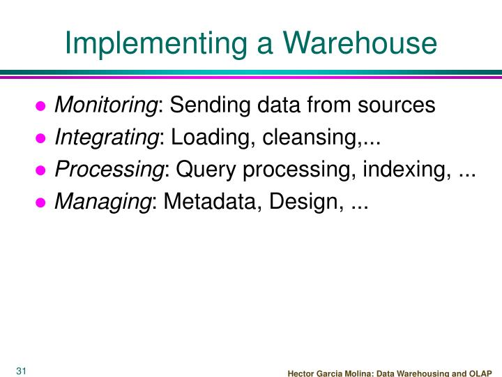 Implementing a Warehouse