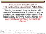 elderlawanswers dubbed dra 2005 as 1 the nursing home bankruptcy act of 2005