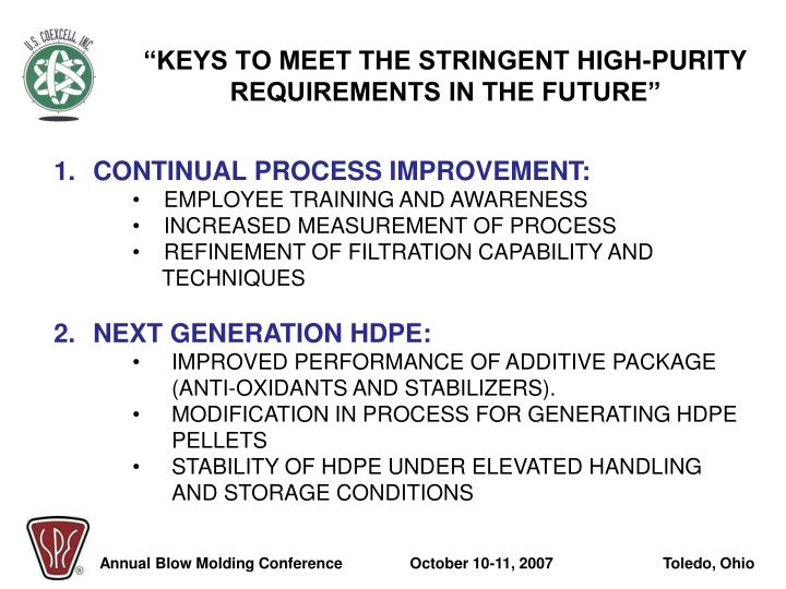 """""""KEYS TO MEET THE STRINGENT HIGH-PURITY REQUIREMENTS IN THE FUTURE"""""""