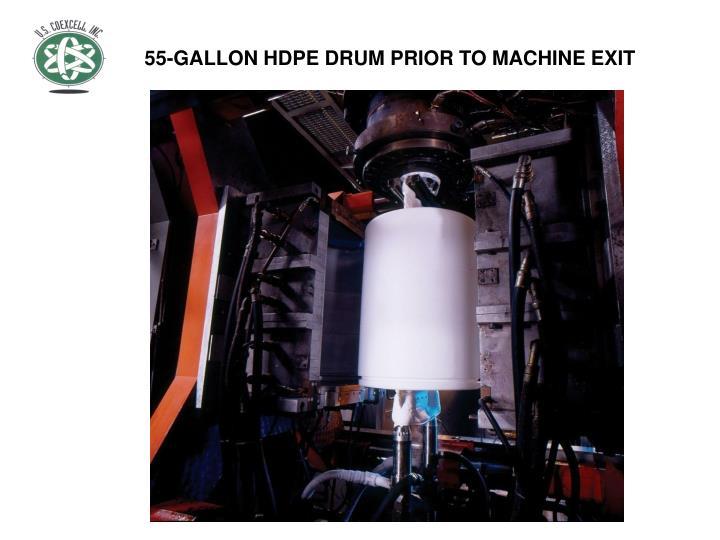 55-GALLON HDPE DRUM PRIOR TO MACHINE EXIT
