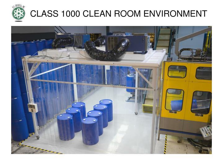 CLASS 1000 CLEAN ROOM ENVIRONMENT